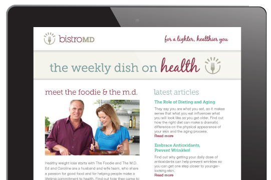 Get the weekly dish on health from bistroMD